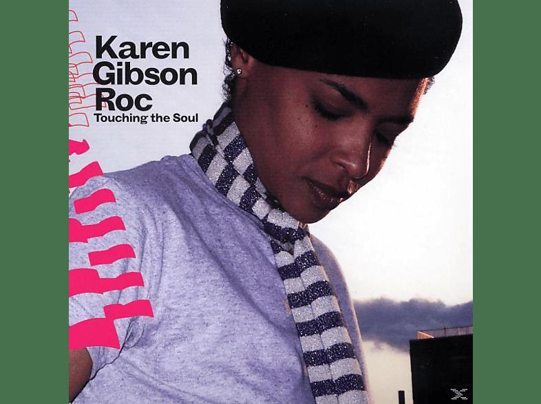 Karen Gibson Roc - touching the soul [CD]
