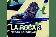 Nacho Sotomayor - La Roca 8 [CD]