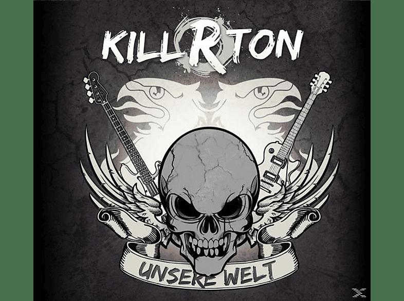 Kill-r-ton - Unsere Welt [CD]