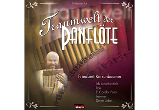 Friedbert Kerschbaumer - Traumwelt Der Panflöte  - (CD)