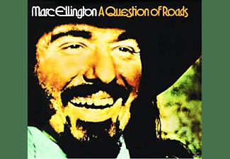 Marc Ellington - A Question Of Roads  - (CD)