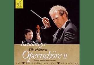 K&k Philharmoniker, Kendlinger, K & K Opernchor - Die Schönsten Opernchöre Vol.2  - (CD)