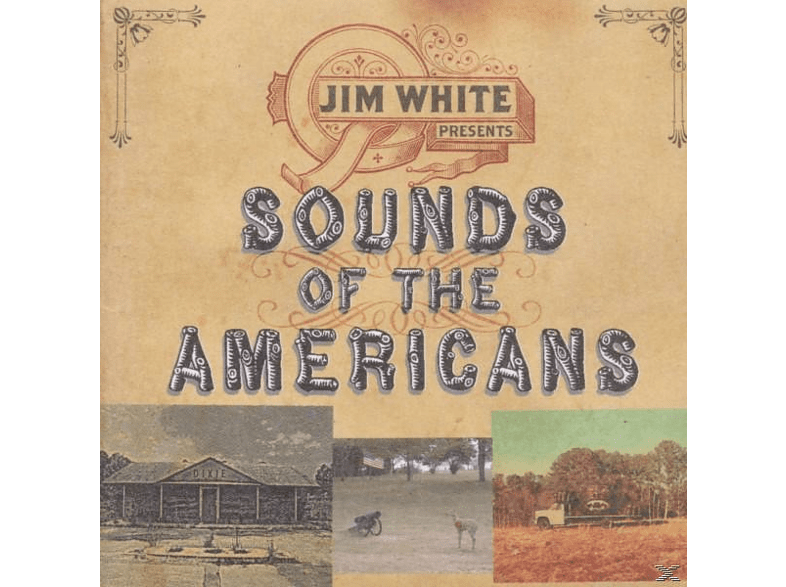 Jim Presents White - Sounds Of The Americans [CD]