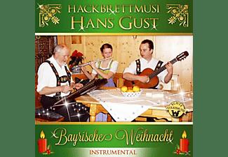 Hackbrettmusi Hans Gust - Bayrische Weihnacht-Instrumental  - (CD)