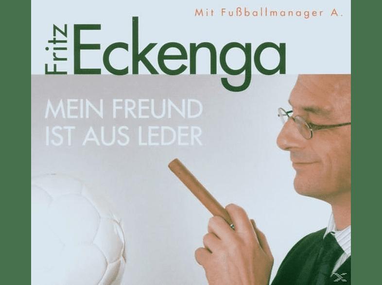 Fritz Eckenga - Mein Freund Ist Aus Leder [CD]