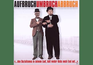 VARIOUS - Aufbruch Umbruch Abbruch  - (CD)