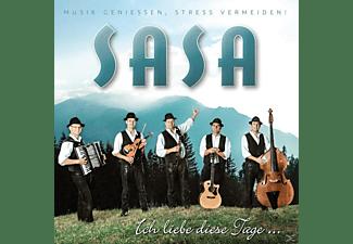 Sasa - Ich Liebe Diese Tage  - (CD)