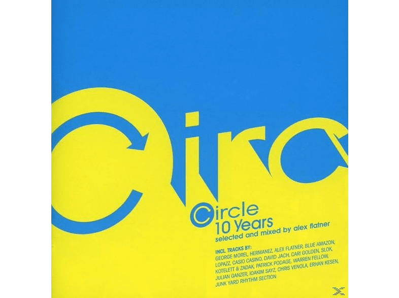 VARIOUS - Circle 10 Years - Selected And Mixed By Alex Flatner [CD]