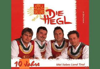 Die Hegl - Mei liabes Land Tirol-10 Jahre  - (CD)
