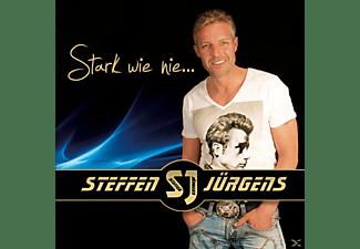Steffen Jürgens - Stark wie nie...  - (CD)
