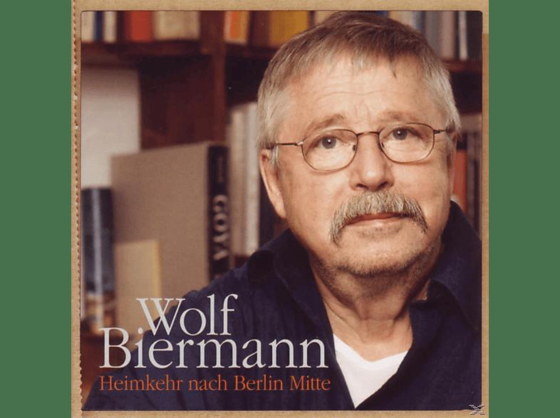 Biermann Wolf - Heimkehr Nach Berlin Mitte [CD]