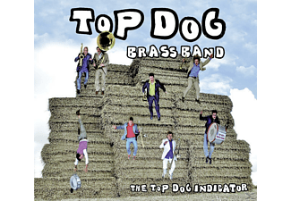 Top Dog Brass Band - The Top Dog Indicator  - (CD)