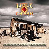 Little Caesar - American Dream [CD]