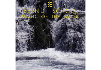 Bernd Scholl - Magic Of The Water  - (CD)