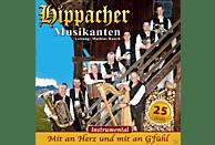 Hippacher Musikanten - Mit An Herz Und Mit An G'fühl [CD]