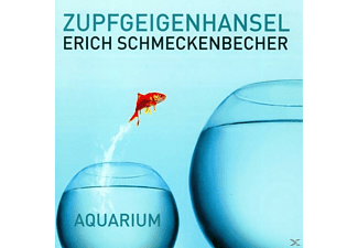 Erich) Zupfgeigenhansel (schmeckenbecher - Aquarium  - (CD)