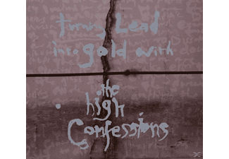 The High Confessions - Turning Lead Into Gold With...  - (CD)
