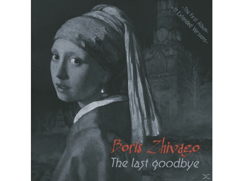 Boris Zhivago - The Last Goodbye [CD]