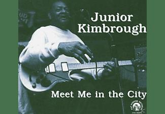 Junior Kimbrough - Meet Me In The City  - (CD)