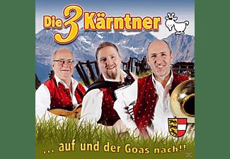 Die 3 Kärntner - ...Auf Und Der Goas Nach!!  - (CD)