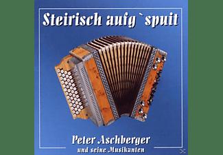 Peter Und Seine Musikanten Aschberger - Steirisch Aufg'spuit  - (CD)