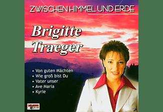 Brigitte Traeger - Zwischen Himmel Und Erde  - (CD)