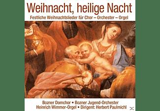 Bozner Domchor,Bozner Jugendorch.,Dir.:Paulmichl - Weihnacht-heilige Nacht-Festliche Weihnachtsli  - (CD)