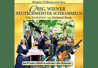 Orig. Wiener Deutschmeister Schrammeln - Im Prater blüh'n wieder die Bäume  - (CD)