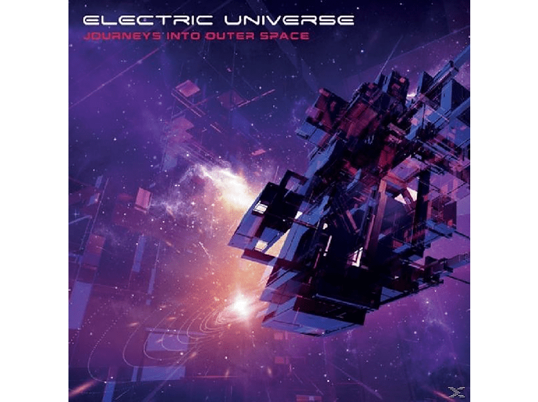 Electric Universe - Journey Into Outer Space [CD]