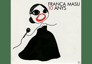 Franca Masu - 10 ANYS  - (CD)