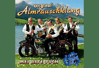 Original Almrauschklang - Mei alte Puch  - (CD)
