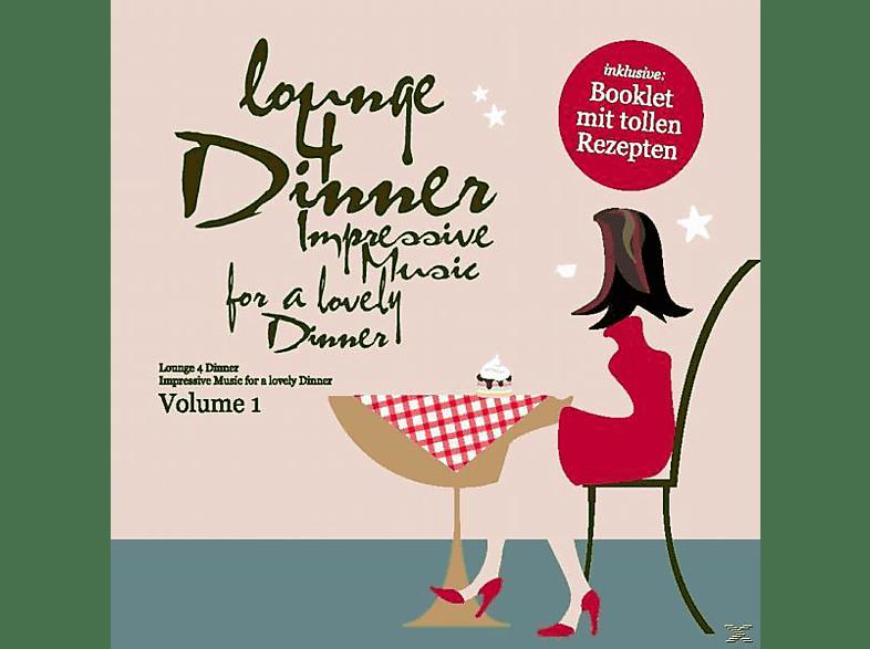 VARIOUS - Lounge 4 Dinner-Impressive Music For A Lovely Dinn [CD]