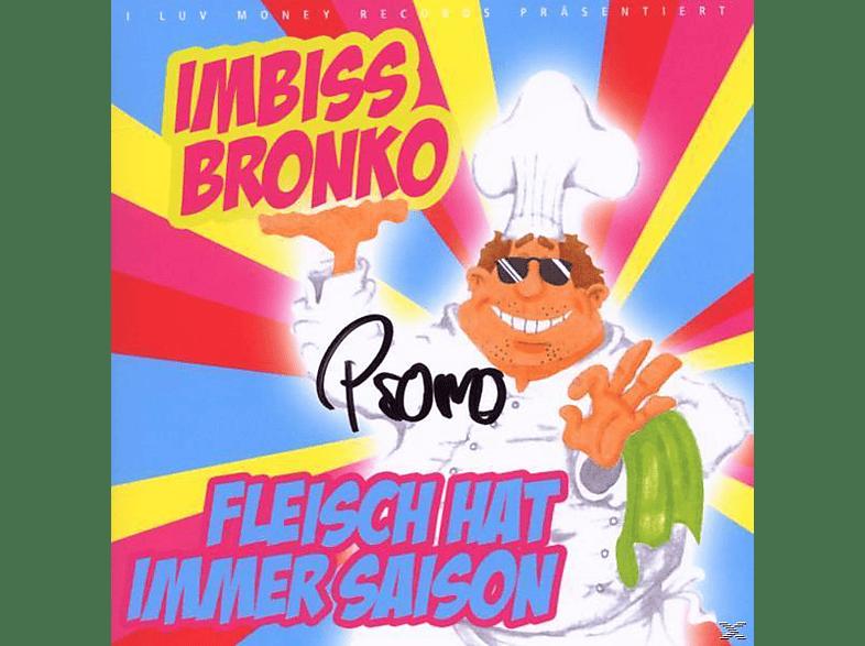 Imbiss Bronko - Fleisch Hat Immer Saison [CD]