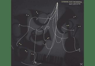 Lucerne Jazz Orchestra - DON T WALK TOO FAR  - (CD)