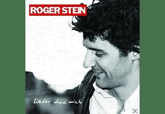 Roger Stein - Lieder Ohne Mich  - (CD)