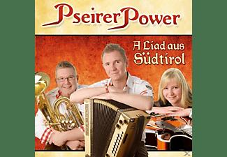 Pseirer Power - A Liad aus Südtirol  - (CD)