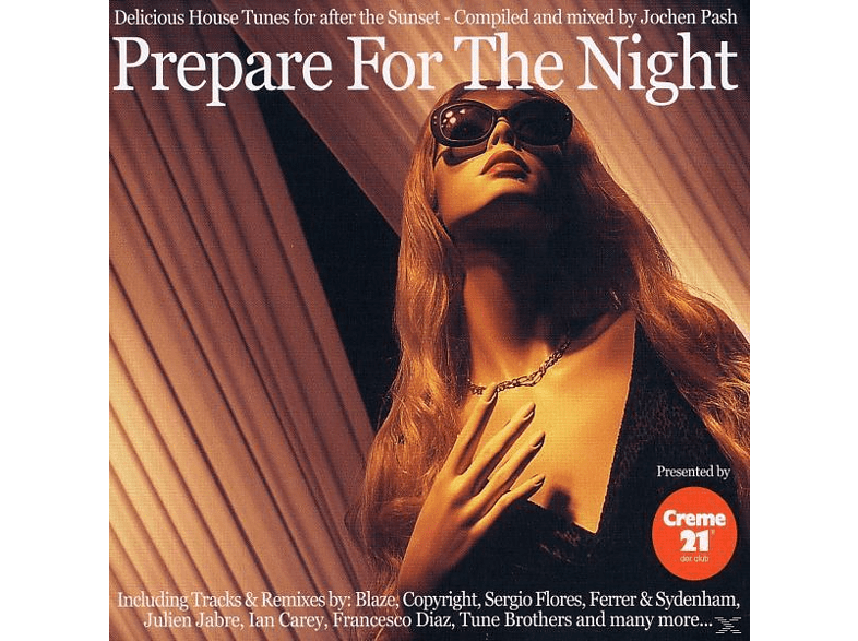 Jochen Pash, Jochen (compiled And Mixed By) Pash - Prepare For The Night/Creme21 [CD]