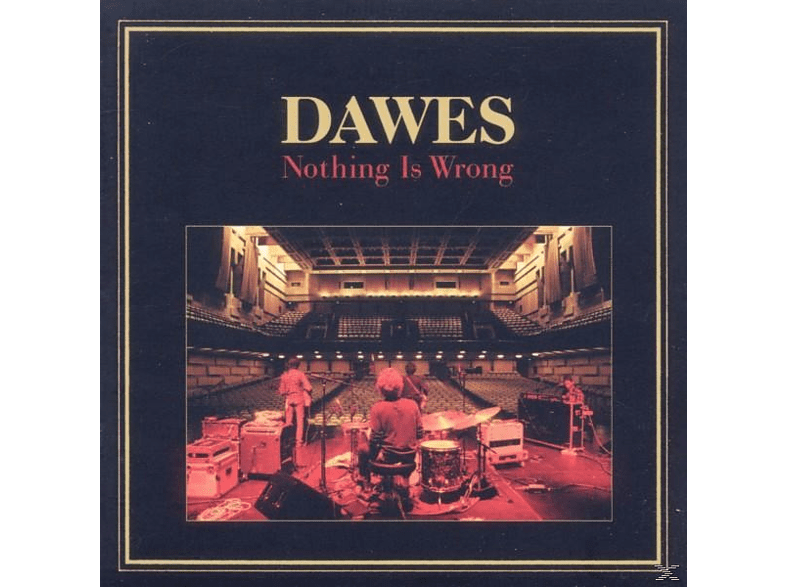 Dawes - Nothing Is Wrong [CD]