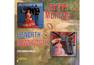 Jaye P. Morgan - UP NORTH, DOWN SOUTH. PLUS 6 BONUS SINGLES  - (CD)