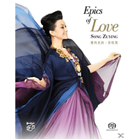 Zuying Song - Epics Of Love - [SACD Hybrid]