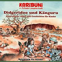 Karibuni Mit Pit Budde & Josephine Kronfli - Didgeridoo Und Känguru-Weltmusik Für Kinder [CD]