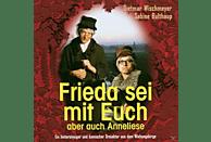 Frieda - Frieda Sei Mit Euch, Aber Auch Anneliese [CD]