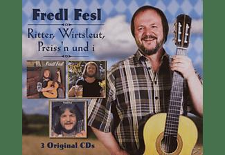 Fredl Fesl - Ritter, Wirtsleut, Preiss'n Und I  - (CD)