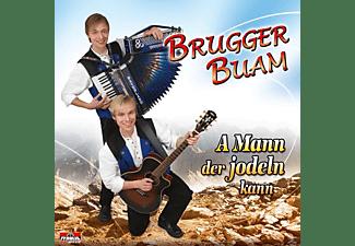 Brugger Buam - A Mann der jodeln kann  - (CD)