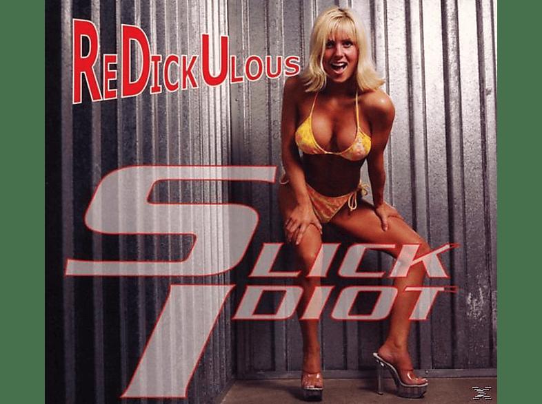 Slick Idiot Feat. En Esch - Redickulous [CD]