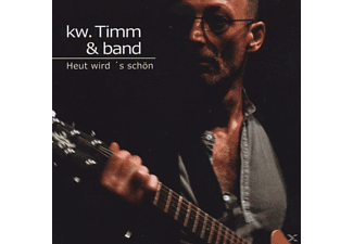 KW. Timm - Heut Wird 's Schön  - (CD)