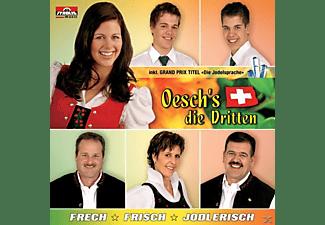 Oesch's Die Dritten - Frech-Frisch-Jodlerisch (inkl.Grand Prix Titel)  - (CD)