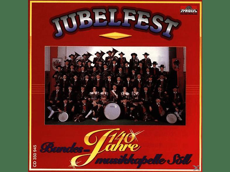 Bundesmusikkapelle Söll - Jubelfest/140 Jahre [CD]