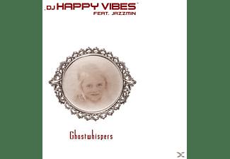 DJ Happy Vibes feat. Jazzmin - Ghostwhispers  - (CD)