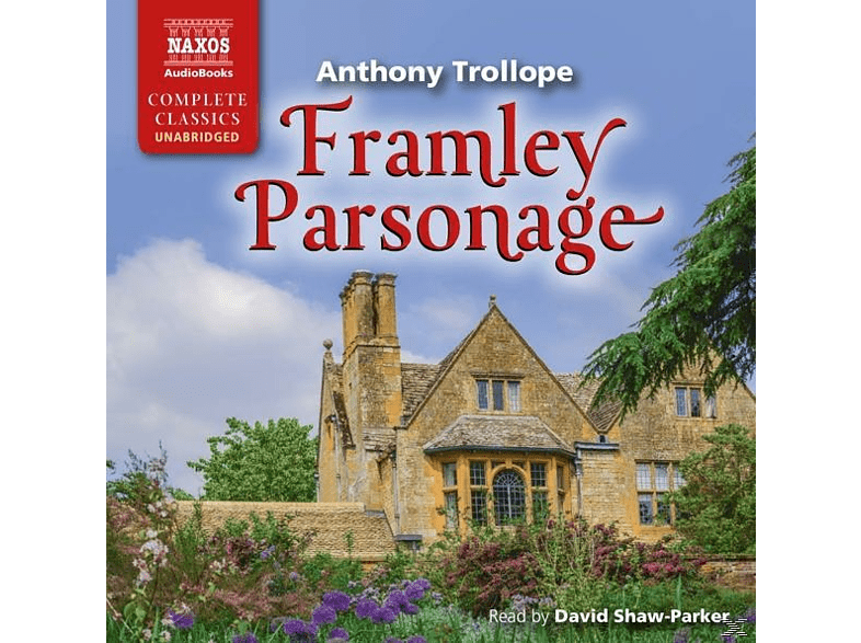 Anthony Trollope, VARIOUS - Framley Parsonage - (CD)